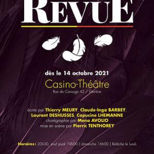 La Revue Genevoise – Casino-Théâtre, 27.10.2021, 14h30.